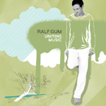 Ralf GUM - Uniting Music