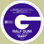 Ralf GUM - Easy (Part 2)