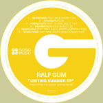 Ralf GUM - Uniting Summer EP